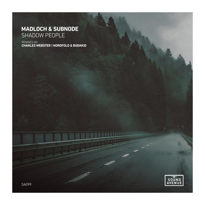 MADLOCH/SUBNODE - Shadow People