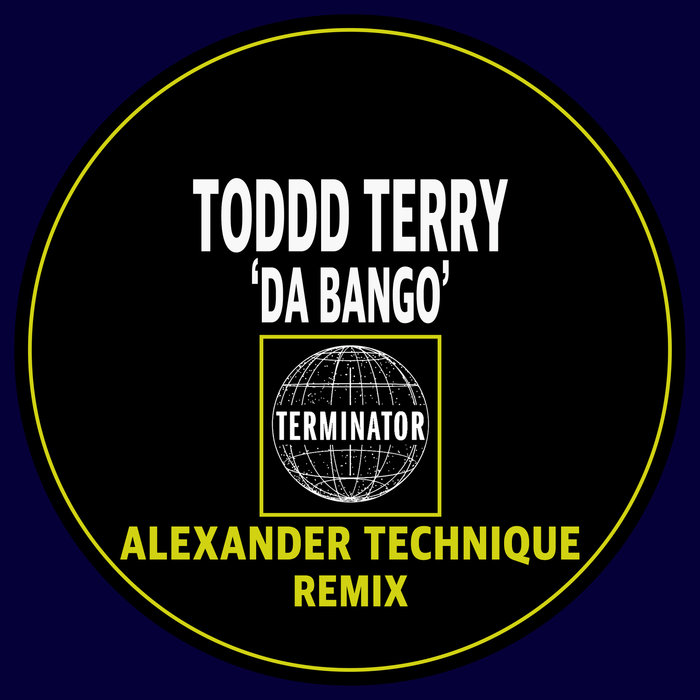 TODD TERRY - Da Bango (Alexander Technique Remix