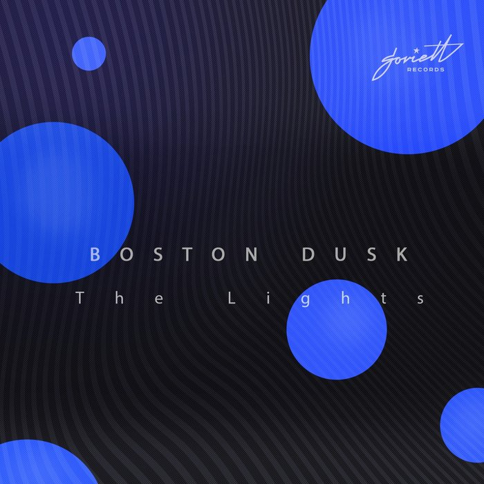 BOSTON DUSK - The Lights