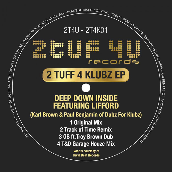 KARL BROWN & PAUL BENJAMIN feat LIFFORD - 2 TUFF 4 KLUBZ EP