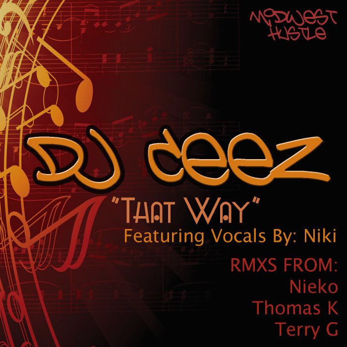 DJ CEEZ feat NIKKI GEE - That Way