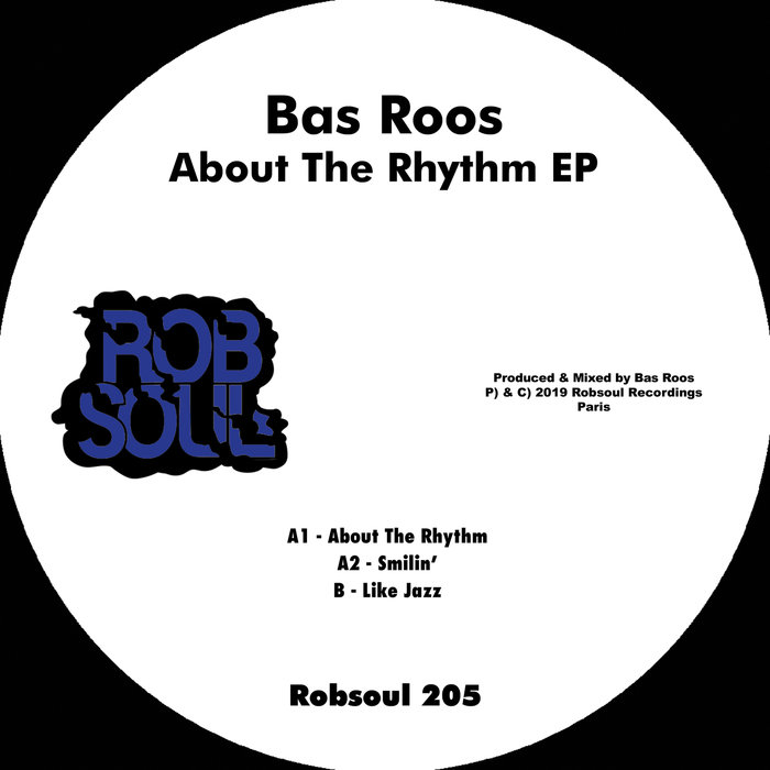 BAS ROOS - About The Rhythm EP