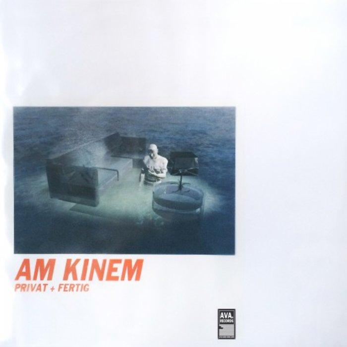 AM KINEM - Privat + Fertig