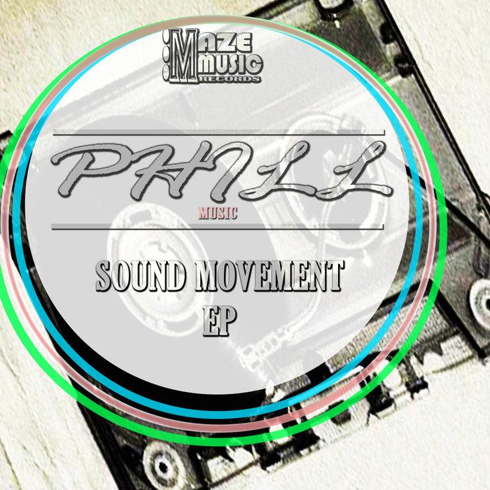 PHILL MUSIC - Sound Movement EP