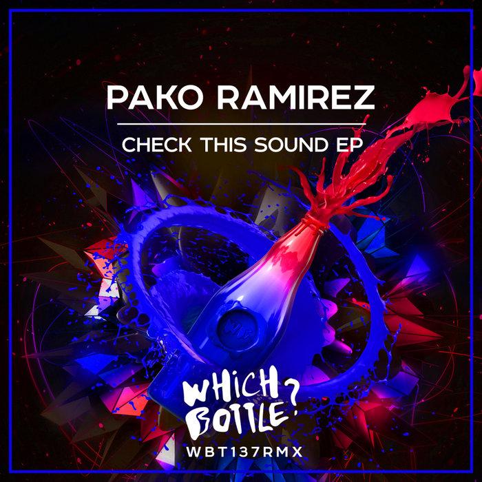 PAKO RAMIREZ - Check This Sound EP