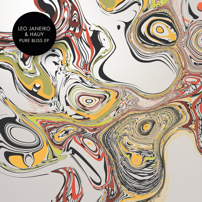 HAUY/LEO JANEIRO - Pure Bliss EP