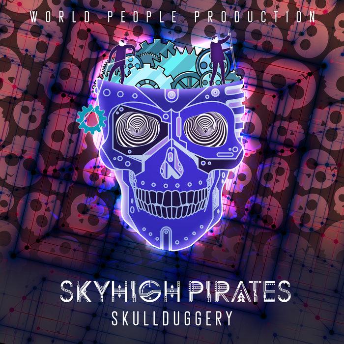 SKYHIGH PIRATES - Skullduggery