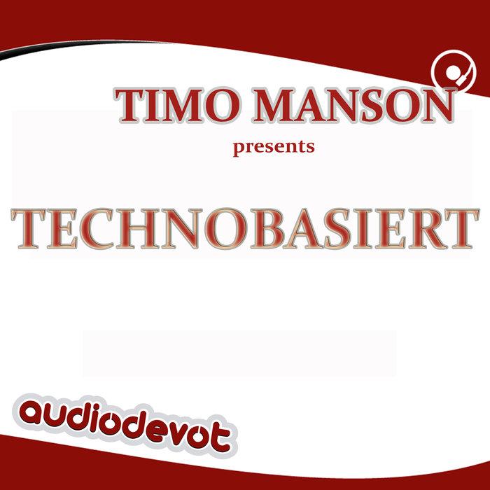 TIMO MANSON - Techno Basiert