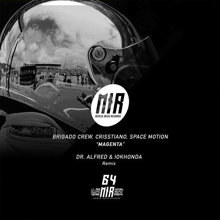BRIGADO CREW/CRISSTIANO/SPACE MOTION - Magenta
