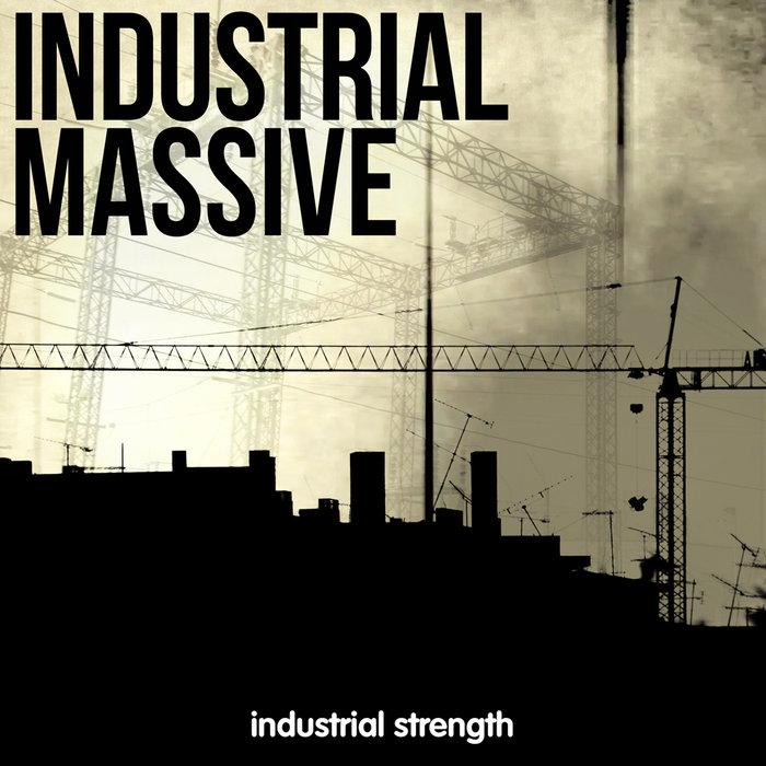 INDUSTRIAL STRENGTH RECORDS - Industrial Massive (Sample Pack Massive Presets/WAV)