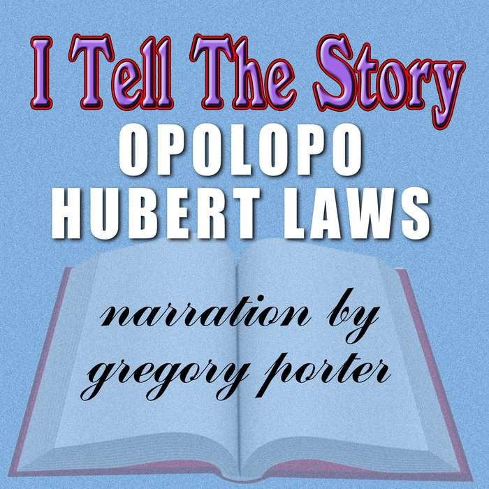 HUBERT LAWS/OPOLOPO - I Tell Thestory