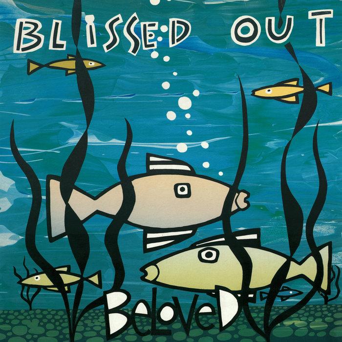 THE BELOVED - Blissed Out (Bonus Version)