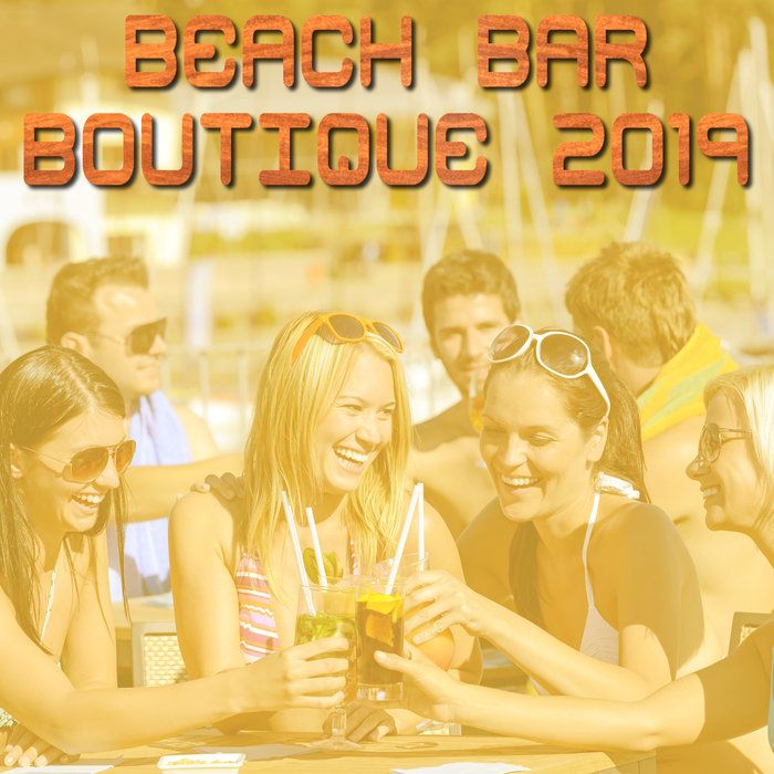 VARIOUS - Beach Bar Boutique 2019