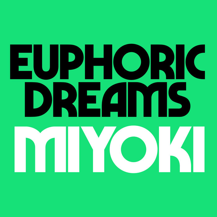 KRYSTAL KLEAR - Euphoric Dreams/Miyoki