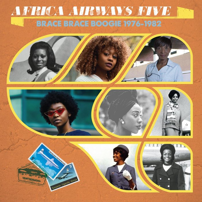 VARIOUS - Africa Airways Five (Brace Brace Boogie 1976-1982)