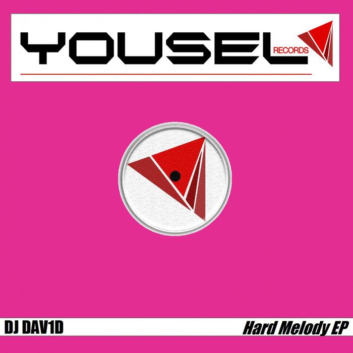 DJ DAV1D - Hard Melody EP