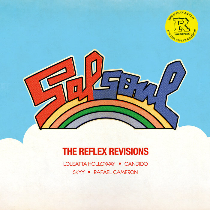 LOLEATTA HOLLOWAY/CANDIDO/SKYY/RAFAEL CAMERON - The Reflex Revisions