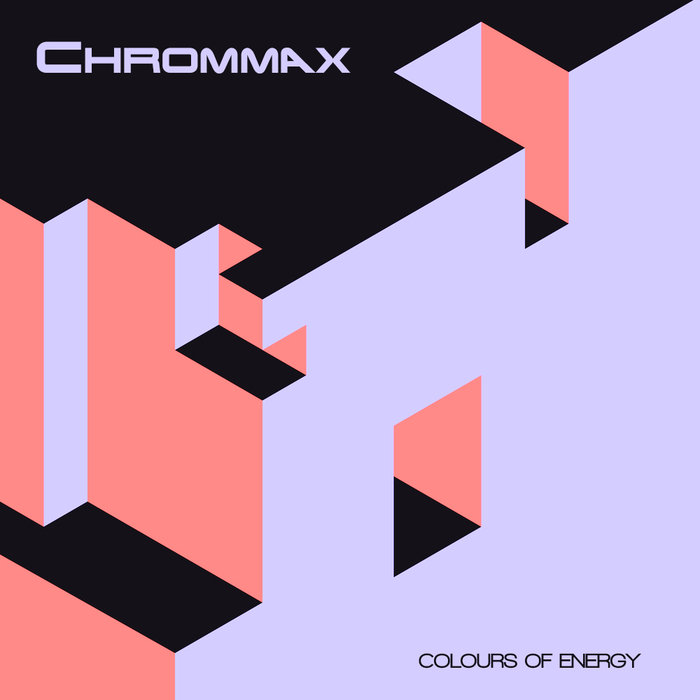 CHROMMAX - Colours Of Energy