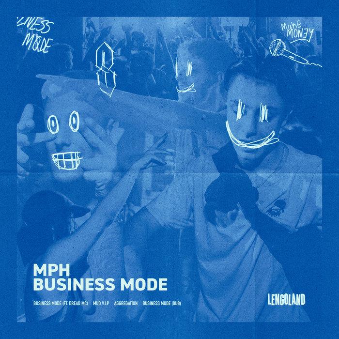 Download MPH - Business Mode [LNGLND004] mp3