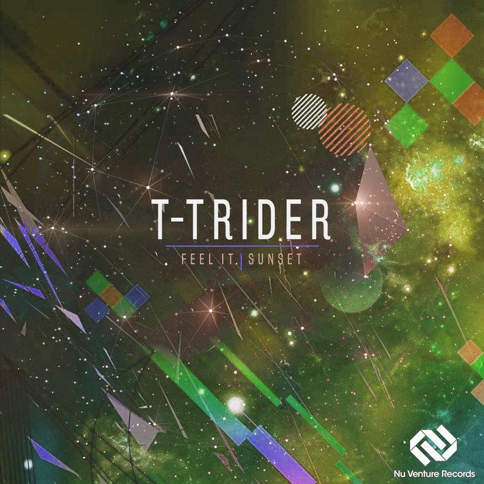 T-TRIDER - Feel It