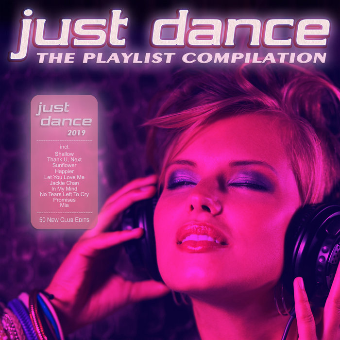 VARIOUS - Just Dance 2019 - The Playlist Compilation