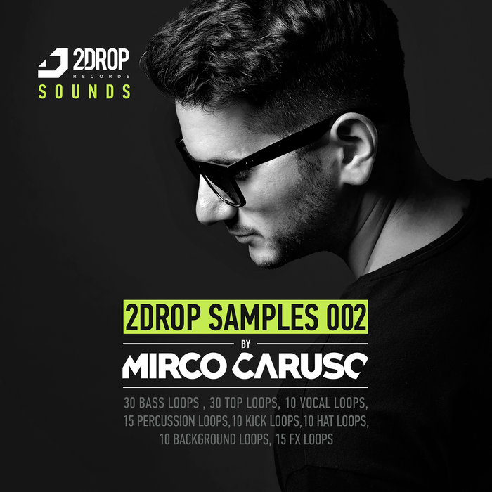2DROP RECORDS - 2Drop Samples 002 By Mirco Caruso (Sample Pack WAV)