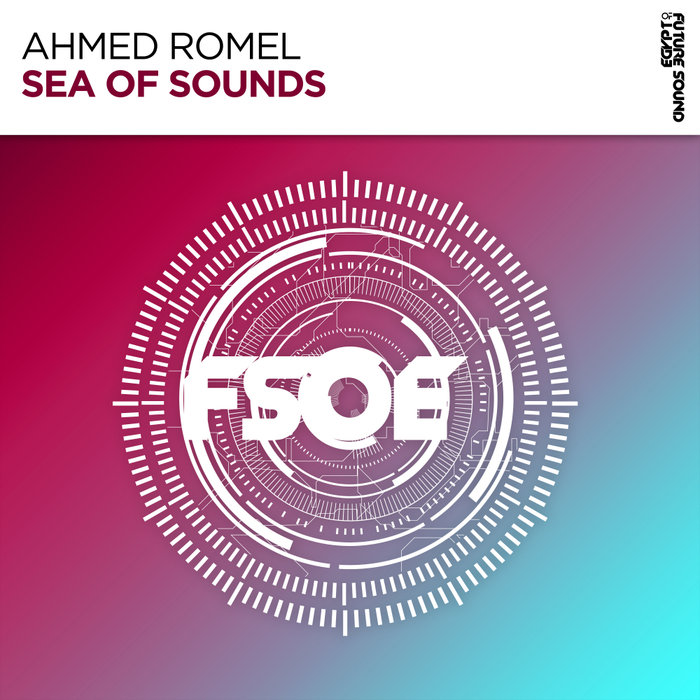 AHMED ROMEL - Sea Of Sounds