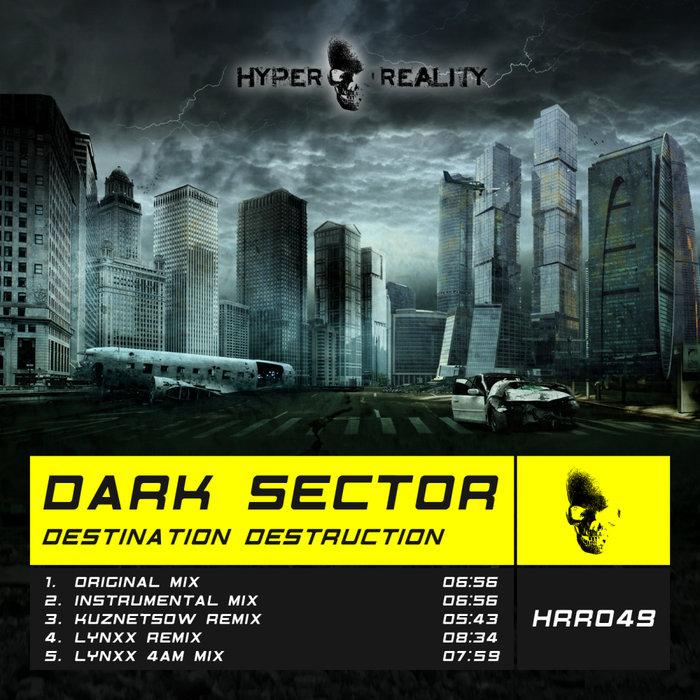 DARK SECTOR - Destination Destruction