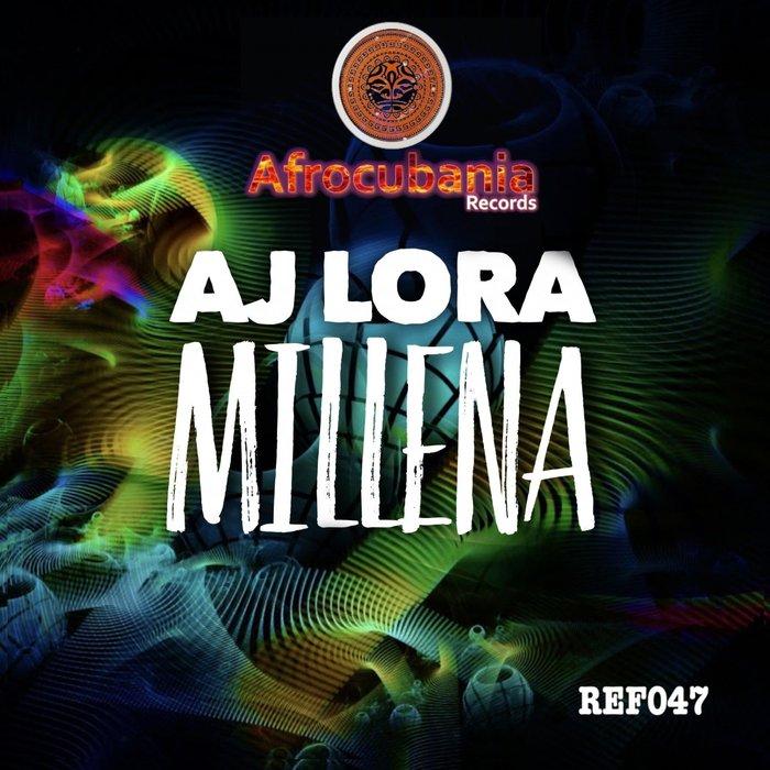 AJ LORA - Millena