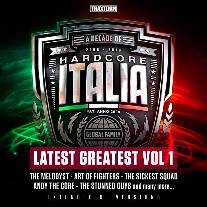 VARIOUS - Hardcore Italia - Latest Greatest Vol 1