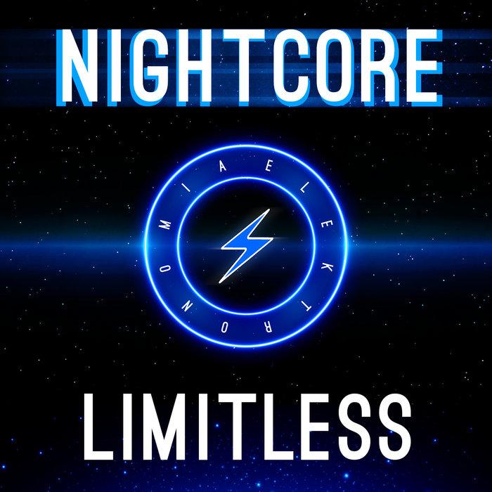 ELEKTRONOMIA NIGHTCORE - Limitless