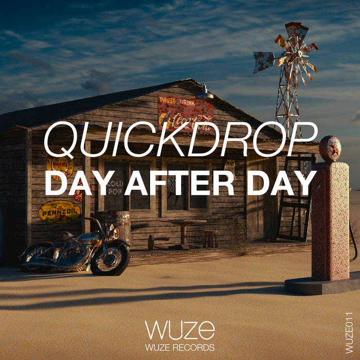 Quickdrop - Day After Day