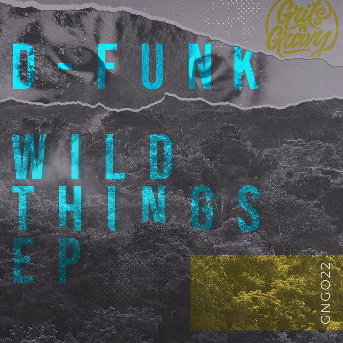 D-FUNK - Wild Things