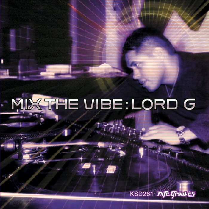LORD G/VARIOUS - Mix The Vibe: Tribal Journey
