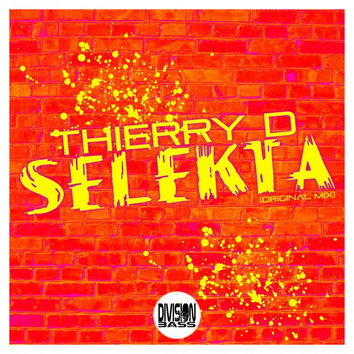 THIERRY D - Selekta