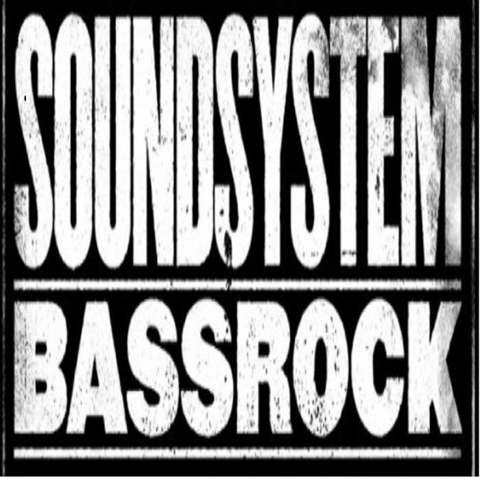 SOUNDSYSTEM BASSROCK - Are You Ready EP