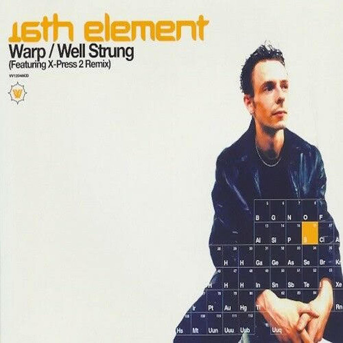 16TH ELEMENT - Warp/Well Strung