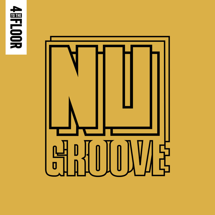 VARIOUS - 4 To The Floor Presents Nu Groove Vol 2