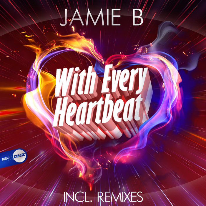 JAMIE B - With Every Heartbeat