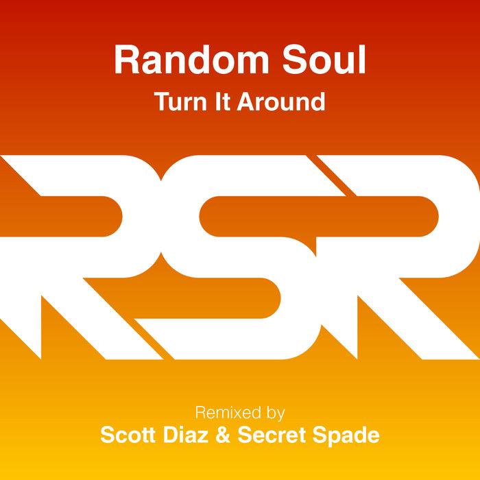 RANDOM SOUL - Turn It Around