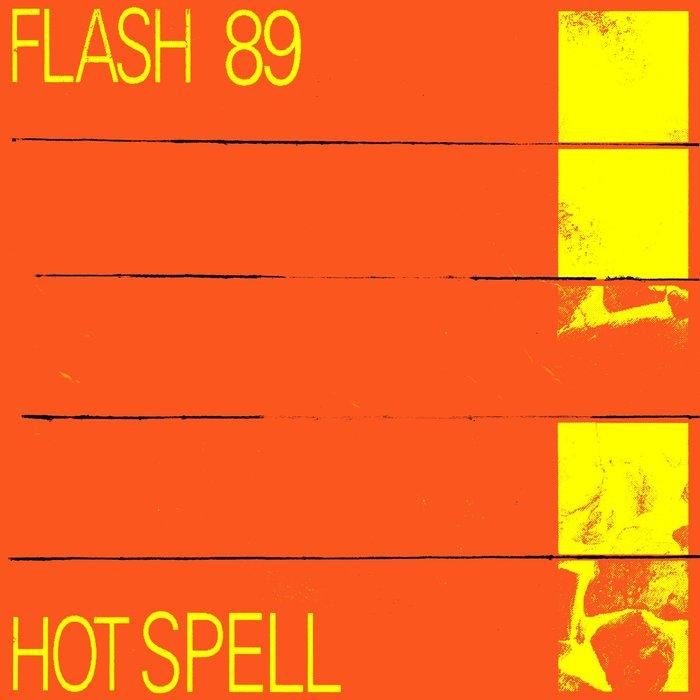 FLASH 89 - Hot Spell