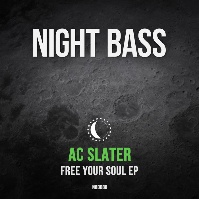 AC SLATER - Free Your Soul