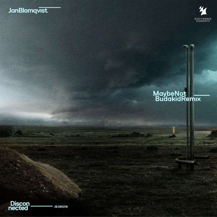 JAN BLOMQVIST - Maybe Not (Remixes)
