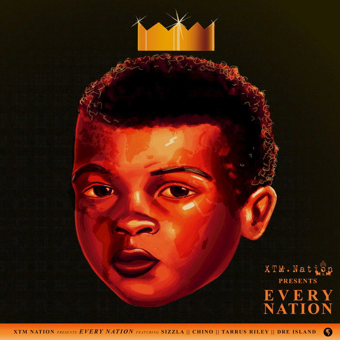 SIZZLA/CHINO/TARRUS RILEY/DRE ISLAND - Every Nation (XTM.Nation)
