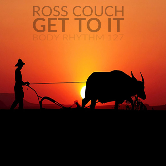 ROSS COUCH - Get To It
