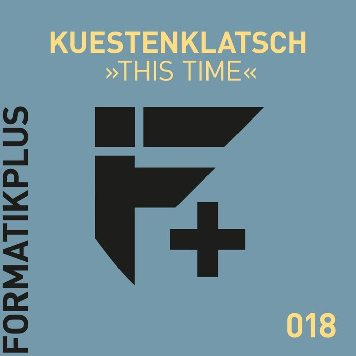 KUESTENKLATSCH - This Time