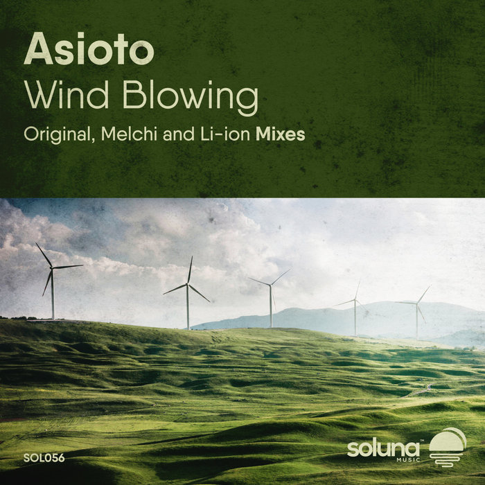 ASIOTO - Wind Blowing