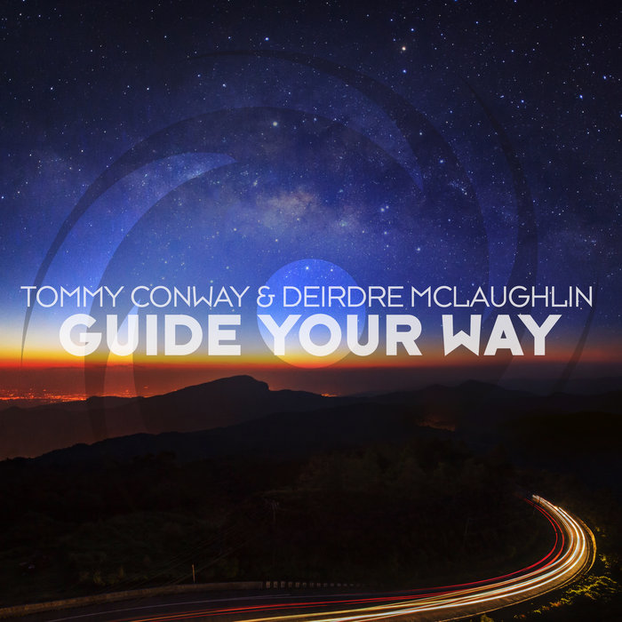 TOMMY CONWAY & DEIRDRE MCLAUGHLIN - Guide Your Way