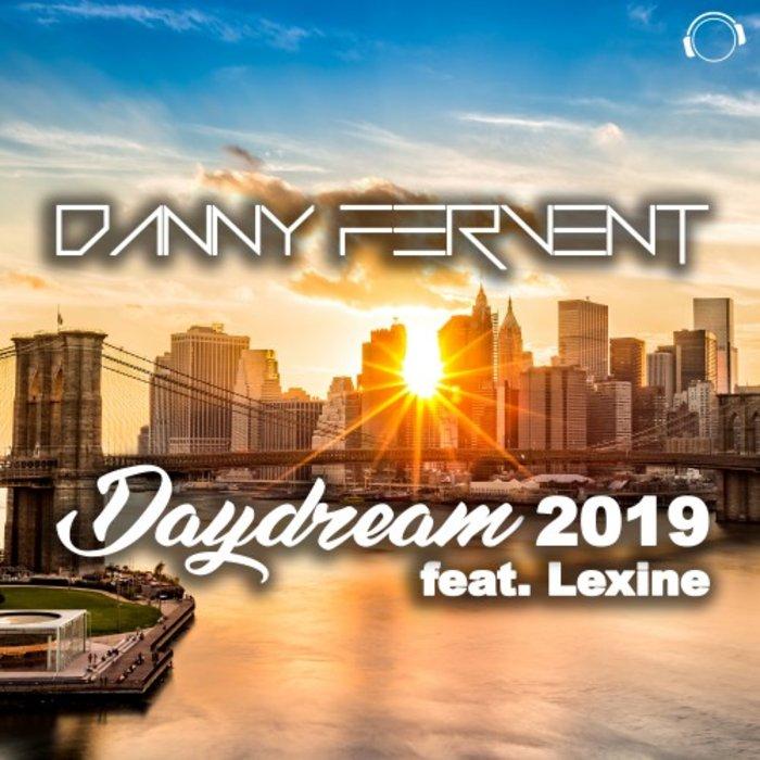 Danny Fervent feat. Lexine - Daydream 2019