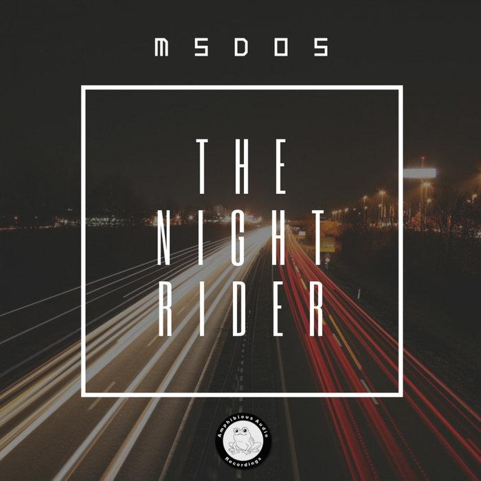 MSDOS - The Night Rider EP